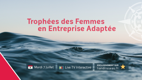 Trophées femmes en Entreprise Adaptée 2020, LIVE TV INTERACTIVE